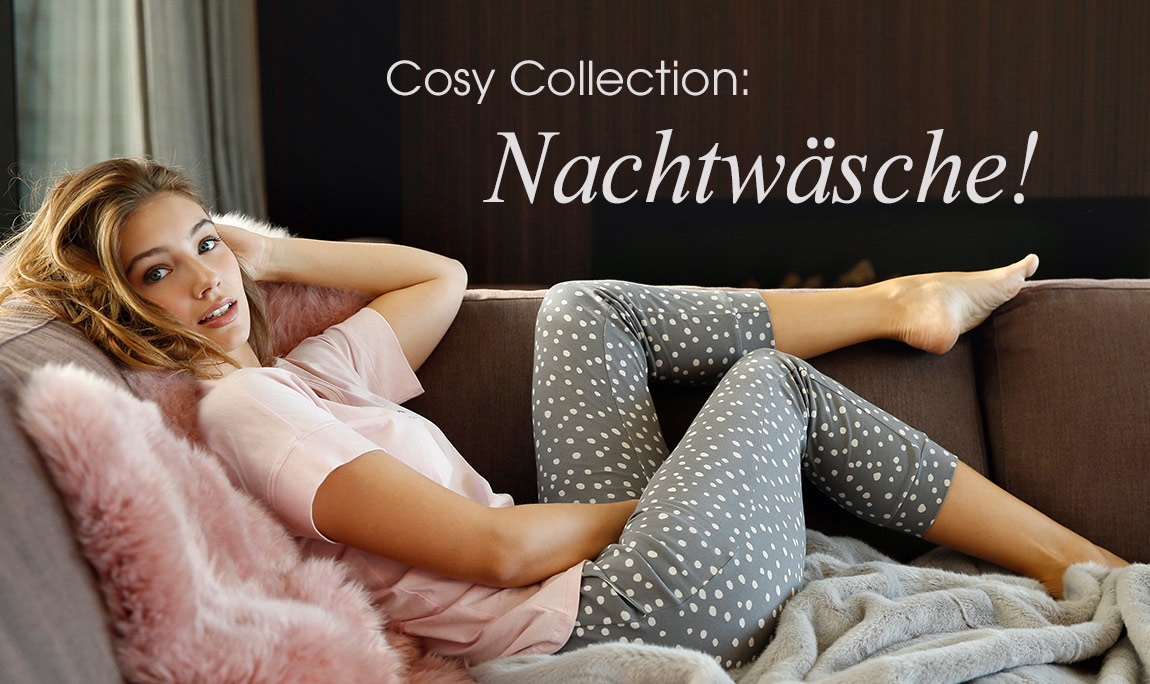 Cosy collection: Nachtwäsche!